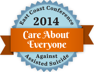 East Coast Conference Against Assisted Suicide Nov 22 in Hartford Register Now